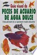 libro GuÍa Visual De Peces De Acuario De Agua Dulce