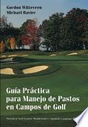 libro GuÃa Práctica Para Manejo De Pastos En Campos De Golf