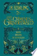 libro Animales Fantásticos: Los Crímenes De Grindelwald Guión Original De La Película