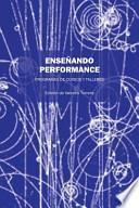 libro Ensenando Performance: Programas De Cursos Y Talleres