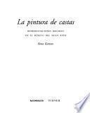libro La Pintura De Castas