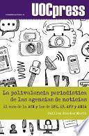 libro La Polivalencia Periodística De Las Agencias De Noticias