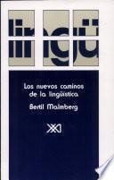 libro Los Nuevos Caminos De La Lingüística