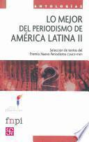 libro Mejor Del Periodismo De América Latina Ii