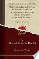 libro Obras Del Lic. D. Manuel G. Revilla, Miembro De La Academia Mexicana, Correspondiente De La Real Española, Vol. 1