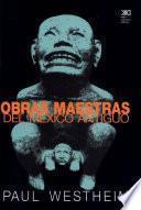 libro Obras Maestras Del México Antiguo