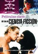libro Películas Clave Del Cine De Ciencia Ficción