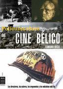 Películas Clave Del Film Bélico