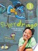 libro Superdrago 3 Alumno