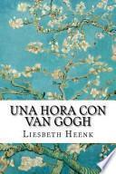 libro Una Hora Con Van Gogh