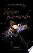 libro Visions Gourmandes