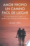 libro Amor Propio Un Camino Facil De Llegar