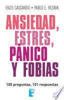 libro Ansiedad, Estrés, Pánico Y Fobias (lat)