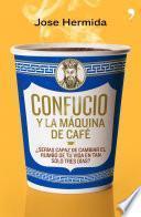 libro Confucio Y La Máquina De Café