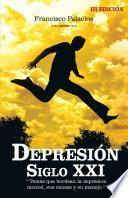 libro Depresión Siglo Xxi