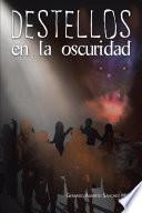 libro Destellos En La Oscuridad