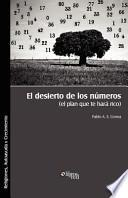 libro El Desierto De Los Numeros (el Plan Que Te Hara Rico)