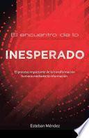 libro El Encuentro De Lo Inesperado