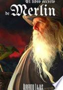 libro El Libro Secreto De Merlin