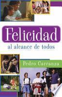 libro Felicidad Al Alcance De Todos