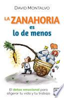 La Zanahoria Es Lo De Menos