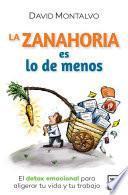 La Zanahoria Es Lo De Menos