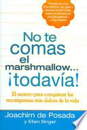 libro No Te Comas El Marshmallow   Todavía!