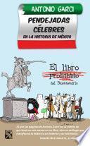 libro Pendejadas Celebres En La Historia De México
