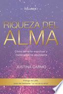 libro Riqueza Del Alma: Cómo Volverte Espiritual Y Materialmente Abundante