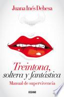 libro Treintona, Soltera Y Fantástica