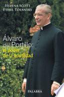 libro Álvaro Del Portillo: El Poder De La Humildad
