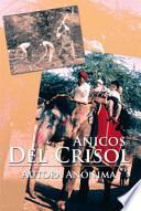 libro Anicos Del Crisol