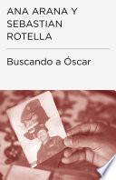 libro Buscando A Óscar