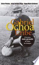 libro Gabriel Ochoa Uribe