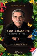 libro García Márquez. El Viaje A La Semilla
