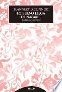 libro Lo Bueno Llega De Nazaret