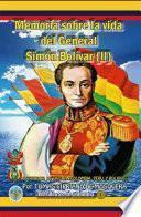 libro Memoria Sobre La Vida Del General Simón Bolívar (tomo Ii)
