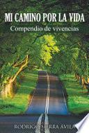 libro Mi Camino Por La Vida
