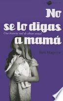 libro No Se Lo Digas A Mamá