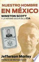 libro Nuestro Hombre En México
