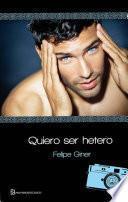 libro Quiero Ser Hetero