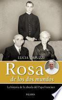 libro Rosa De Los Dos Mundos