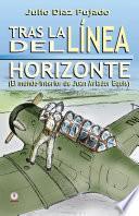 libro Tras La Linea Del Horizonte