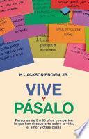 libro Vive Y Pásalo