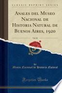 libro Anales Del Museo Nacional De Historia Natural De Buenos Aires, 1920, Vol. 30 (classic Reprint)