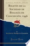 libro Boletin De La Sociedad De Biología De Concepción, 1946, Vol. 21 (classic Reprint)