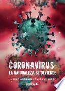 libro Coronavirus: La Naturaleza Se Defiende