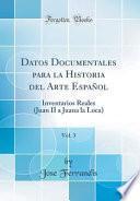 libro Datos Documentales Para La Historia Del Arte Español, Vol. 3
