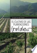 libro El Cultivo De Las Plantaciones Frutales