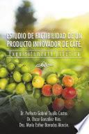 libro Estudio De Factibilidad De Un Producto Innovador De Caf�.